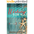 Wishing For You (Never Too Late Book 2)