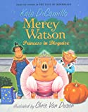 Mercy Watson: Princess in Disguise