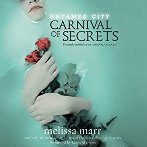 Untamed City: Carnival of Secrets Audiobook