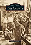 Bay County   (FL)  (Images of America)