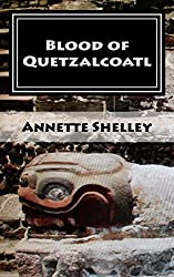 Blood of Quetzalcoatl (Aztec Series Book 1)