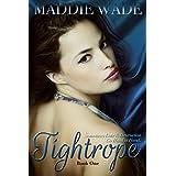 Tightrope: Tightrope Book 1