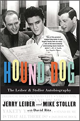 Hound dog the leiber stoller autobiography jerry leiber mike hound dog the leiber stoller autobiography jerry leiber mike stoller david ritz 9781416559399 amazon books fandeluxe Choice Image