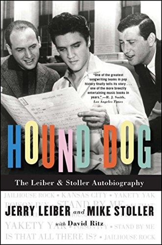 Hound Dog: The Leiber & Stoller Autobiography (The Story Of Jerry And The Dog)