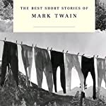 The Best Short Stories of Mark Twain | Mark Twain