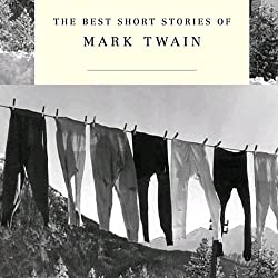 The Best Short Stories of Mark Twain