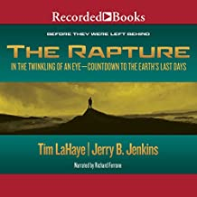 The Rapture: In the Twinkling of an Eye: Before They Were Left Behind, Book 3