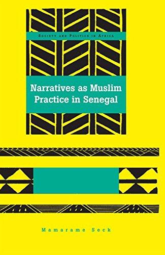 Narratives as Muslim Practice in Senegal
