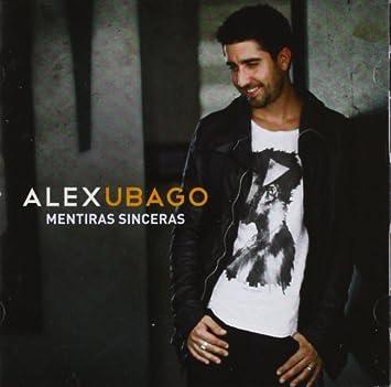 alex ubago nuevo disco 2012 mentiras sinceras