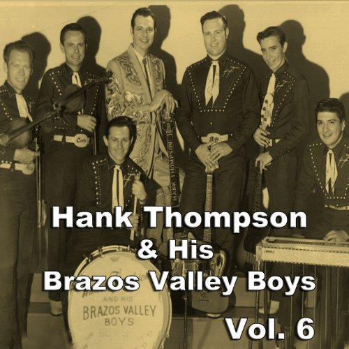 Hank Thompson & His Brazos Val...