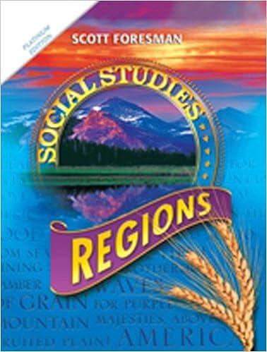 SOCIAL STUDIES 2011 WORKBOOK GRADE 4 Scott Foresman