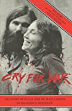 Cry for War, the Story of Suzan and Michael Carson, Richard D. Reynolds, 143927049X