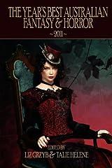 The Year's Best Australian Fantasy & Horror 2011 Paperback