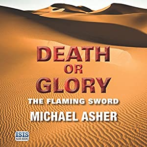Death or Glory: The Flaming Sword Audiobook