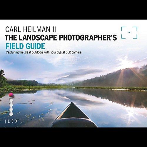 The Landscape Photographers Field Guide. Carl Heilman II