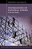 Strategic Asia 2015-16: Foundations of National Power in the Asia-Pacific