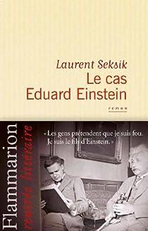 Le cas Eduard Einstein par Seksik