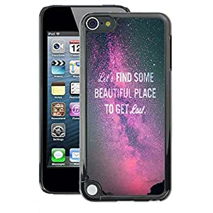 A-type Arte & diseño plástico duro Fundas Cover Cubre Hard Case Cover para Apple iPod Touch 5 (Find Beautiful Purple Sky Milky Way Text)
