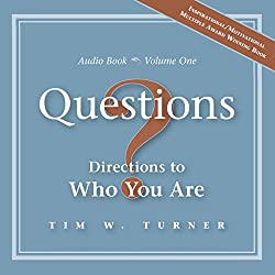 Questions: Directions to Who You Are