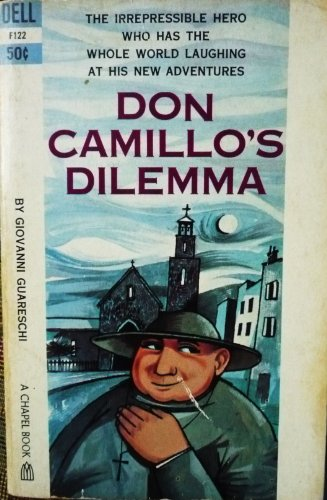 Don Camillo'S Dilemma by Giovanni Guareschi