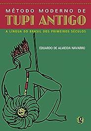 Método moderno de tupi antigo: a língua do Brasil dos primeiros séculos