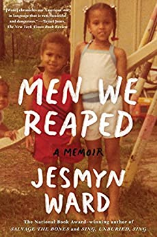 men-we-reaped:-a-memoir by jesmyn-ward