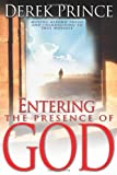 Entering the Presence of God, Derek Prince, 0883687194