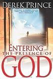 Entering the Presence of God, Derek Prince, 0883687194