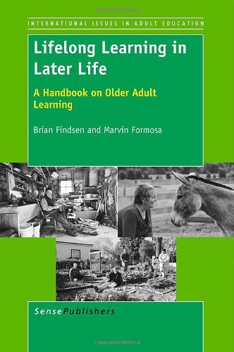 Lifelong Learning in Later Life: A Handbook on Older Adult Learning by Findsen Brian Formosa Marvin (2011-12-09) Paperback