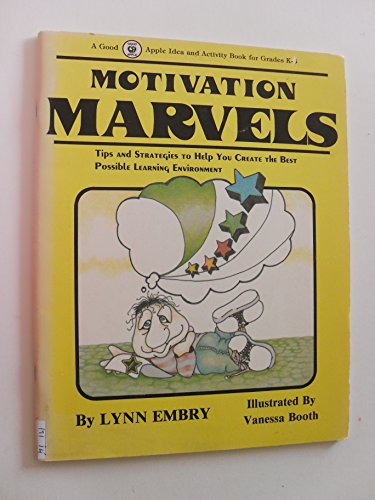 Motivation Marvels by Lynn Embry (Paperback)