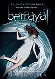 Betrayal (Empty Coffin Novels)