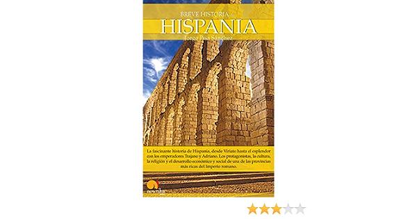 Breve Historia de Hispania: (Versión sin solapas): Amazon.es: Sánchez, Jorge Pisa: Libros