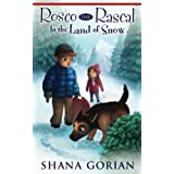 Rosco the Rascal In the Land of Snow