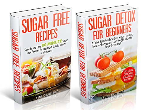 The Sugar Detox Fast Track Power Pack For Beginners by Gina Crawford ebook deal