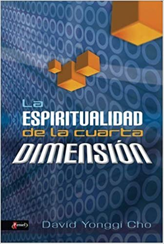 La espiritualidad de la cuarta dimension / The Spirituality of the ...