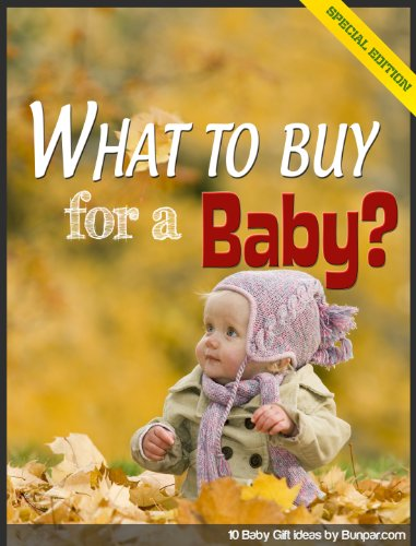What to Buy for a Baby? 10 Baby Gift ideas
