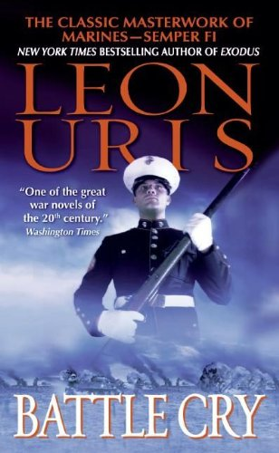 Amazon battle cry ebook leon uris kindle store battle cry by uris leon fandeluxe Image collections