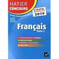 Hatier Concours CRPE 2019 - Français tome 2 - Epreuve écrite d'admissibilité