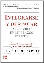 Integrarse Y Destacar P/Liderazgo Efectivo (Spanish Edition)