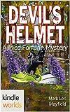 The Miss Fortune Series: Devils Helmet (Kindle Worlds Novella)