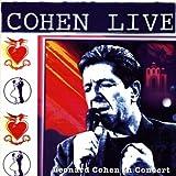 Cohen Live - Leonard Cohen Live In Concert