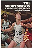 The short season: A Boston Celtics diary, 1977-1978
