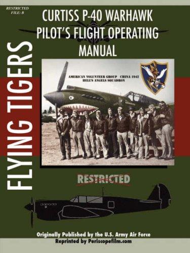 P-40 Warhawk Pilot's Flight Operating Manual P-40 Warhawk Flight