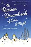 The Russian Dreambook of Color and Flight, Gina Ochsner, 0547394551