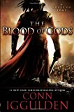 The Blood of Gods: A Novel of Rome (Emperor)