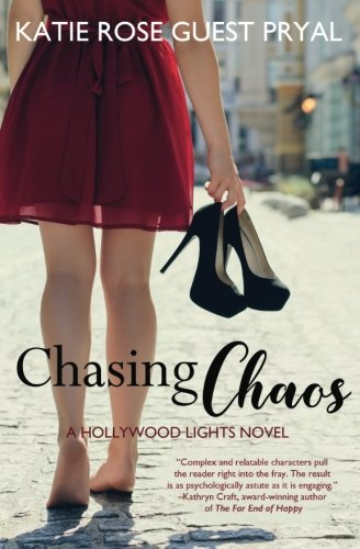Chasing Chaos: A Hollywood Lights Novel (Hollywood Lights Series)