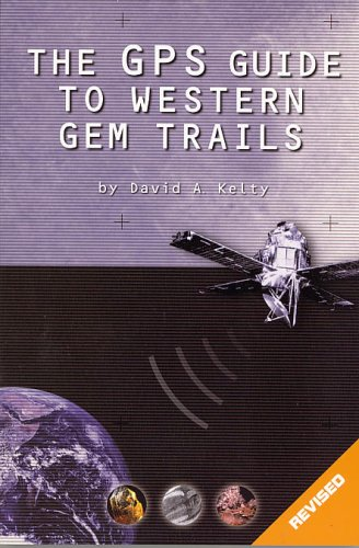Download The GPS Guide to Western Gem Trails ebook