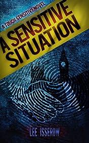 A Sensitive Situation (Touch Sensitive Book 2)