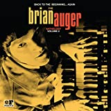 Back to the Beginning  Again: The Brian Auger Anthology Vol. 2