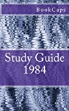 1984, BookCaps Study Guides Staff, 1478223723